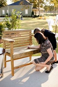 Great Idea! Check it out Katie B! Bench Guestbook - What a unique idea for an outdoor Rustic Wedding! You can put it in your back yard or home after the wedding for a life long keepsake. Use Sharpie on unfinished wood, then varnish after. So Cute.