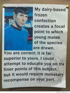 My milkshakes - Spock