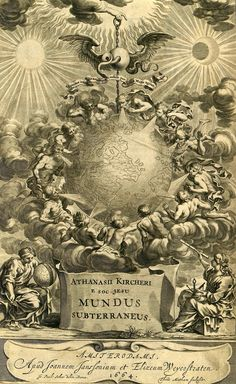 Athanasius Kircher's Mundus Subterraneus, 1664.