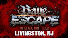 """From the creators of Bane Haunted House - the scariest haunted house in New Jersey - We present Bane Escape the most interactive and immersive escape rooms you will find.  Featuring two escape rooms - Maritime Grave"""" and """"Captive""""  Test your skills and see if you will make it out!"""