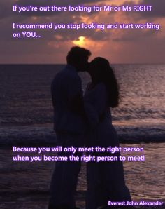 If you're looking for Mr. or Ms. Right...   http://wp.me/p3SmOG-2P