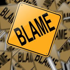During the course of your career, you will find many people who blame you for things and who you blame, Circles of Blameas well.
