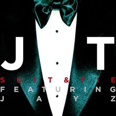 Justin Timberlake - Suit & Tie [Single]