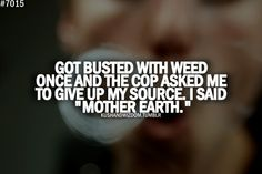Getting busted