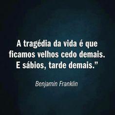 Frases - Benjamin Franklin