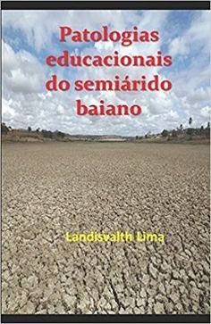 Landisvalth Blog           : Professor Landisvalth lança 3º livro