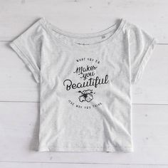 What you do, the way you think makes you beautiful ♡ T-shirt available at: shop.ariarosso.com  #tshirt #oversize #oversized #white #tshirt #graphicdesign #typography #handlettering #handtype #calligraphy #penandink #blackwork