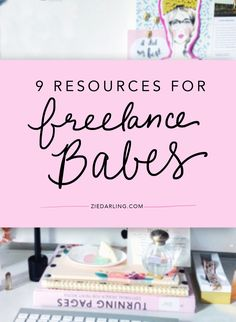 Really rad resources for the freelancing babes.