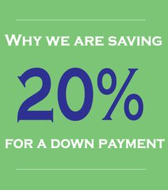 Why we are saving 20% for a down payment. Because Dave Ramsey says so lol But this gives an explanation of why
