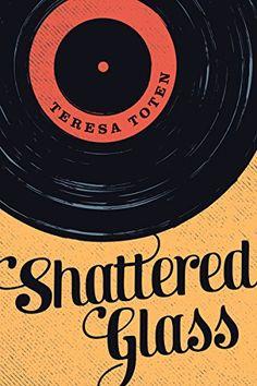 Shattered Glass (Secrets) by Teresa Toten https://www.amazon.com/dp/1459806719/ref=cm_sw_r_pi_dp_.o7Lxb003JMM3