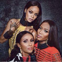 Rihanna, Naomi Campbell and Iman