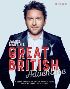 EBook: James Martin's Great British Adventure: A celebration of Great British food, with 80 fabulous Free eBook James Martin's Great Latest Books, New Books, Books To Read, James Martin, Great British Food, British Dishes, Tv Chefs, Free Reading, Book Photography