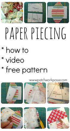 All about paper piecing-- love this! Images and video so I can see it and watch it.
