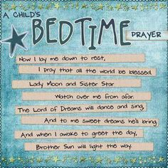 A Child's Bedtime Prayer @mandigutterrose                                                                                                                                                      More