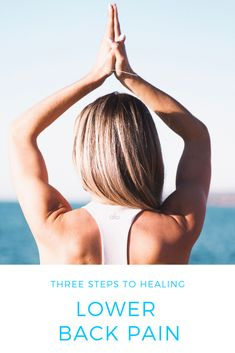 Here are three steps to healing lower back pain injuries naturally. Lower Back Injury, Back Pain Relief, Low Back Pain, Yoga Teacher, How To Get Rid, Yoga Meditation, The Cure, Healing, Ava