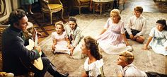 I want to be a Von Trapp child. Kind of...