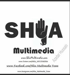 SHIA Multimedia  Official Website & Official Facebook Page  http://ift.tt/1sGYLW0  http://ift.tt/1L35z55  Follow Us On Instagram @Shia_Multimedia_Team