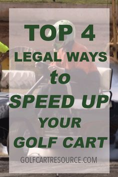 Top 4 Legal Ways to Speed up your Golf Cart Golf Cart Parts, Golf Carts, Ezgo Golf Cart Accessories, Golf Cart Batteries, Overhead Storage, Pedal Cars, Diy Garage, Top, Lawn