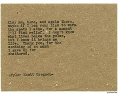 Typewriter Series #1579 by Tyler Knott Gregson Chasers of the Light & All The Words Are Yours are Out Now!