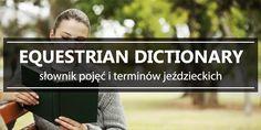 Equestrian dictionary - słownik pojęć i terminów jeździeckich
