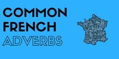 Common French Adverbs - Twitter