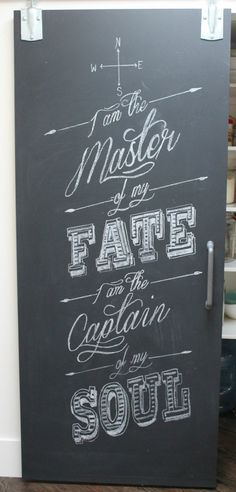 I am the master of my Fate, I am the captain of my Soul // quote