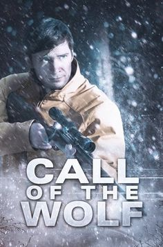 Watch Call of the Wolf (2017) Full Movie HD Free | Download  Free Movie | Stream Call of the Wolf Full Movie HD Free | Call of the Wolf Full Online Movie HD | Watch Free Full Movies Online HD  | Call of the Wolf Full HD Movie Free Online  | #CalloftheWolf #FullMovie #movie #film Call of the Wolf  Full Movie HD Free - Call of the Wolf Full Movie