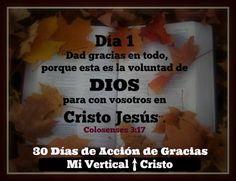 Visita Mi Vertical Cristo en Facebook por la inspiración diaria en los 30 días de gratitud a Dios durante el mes de noviembre.