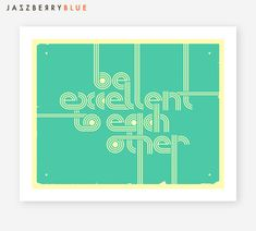 Retro, pop typography inspired by the Wyld Stallyns  Gallery quality Giclée Fine Art print, made with archival Cotton Rag paper and Epson K3 inks