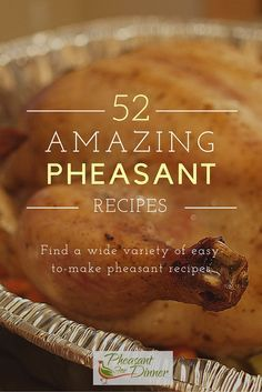 Looking for the best pheasant recipes? Look no further. https://www.pheasantfordinner.com/foodservice/recipes.aspx