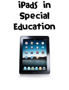 Thank you Miss Rachel!  All of our special needs students should have access to an iPad!