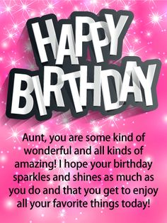 Send Free Glittery Pink Happy Birthday Card for Aunt to Loved Ones on Birthday & Greeting Cards by Davia. It's free, and you also can use your own customized birthday calendar and birthday reminders. Happy Birthday Aunt From Niece, Birthday Quotes For Aunt, Happy Birthday For Her, Aunt Birthday, Happy Birthday Wishes Cards, Birthday Wishes Quotes, Happy Birthday Pictures, Happy Birthday Funny, 65th Birthday