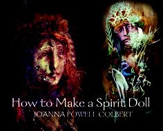 doll making How to Make a Spirit Doll ebook (by me). Free to share. Magick, Witchcraft, Wiccan Crafts, Spirited Art, Paperclay, Doll Tutorial, Sacred Art, Book Of Shadows, Altered Art