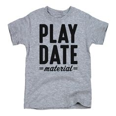 """Shop our new graphics, perfect for your cool kid. These funny tees and bodysuits will make any kid """"play date material"""" and we're loving it! Product Details - Easy-care; Soft and comfortable fit - Mac"""