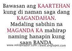 Selos Tagalog Quotes Collections - Patama Quotes, Please Share and Like, Filipino Quotes, Pinoy Quotes, Tagalog Love Quotes, Love Song Quotes, Funny Mom Quotes, Badass Quotes, Jokes Quotes, Filipino Humor, Tagalog Quotes Patama