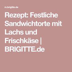 Rezept: Festliche Sandwichtorte mit Lachs und Frischkäse | BRIGITTE.de