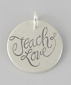 Take a look at this Sterling Silver 'Teach Love' Charm by FIVE on #zulily today! $20 !!