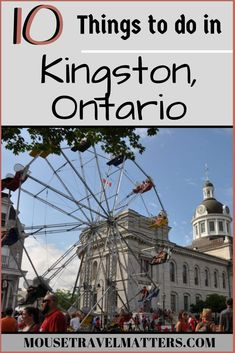 things to do in Kingston Ontario