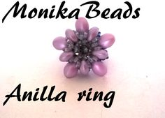 Anilla ring  with 6x8 mm Tulip beads, 4x6 mm Tulip beads and O-beads