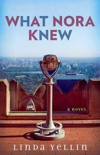 What Nora Knew book review, by Linda Yellin, out 1/21/14. Books I Think You Should Read blog, November 2013.