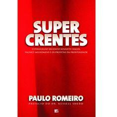 Super Crentes - Paulo Romeiro