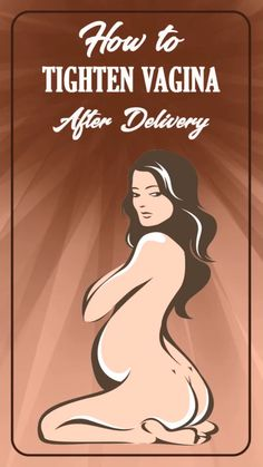 How to Tighten Vagina After Delivery - skin care Toxic Relationships, Healthy Relationships, Relationship Tips, Skin Tightening Mask, Men Health Tips, Pregnancy Advice, Sex And Love, Beauty Skin, Beauty Care