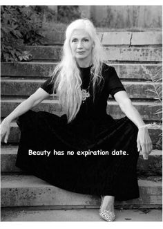 Beauty is ageless!- Beauty is ageless! Family Quotes Love, Quotes To Live By, No Ordinary Girl, Aging Quotes, Frases Humor, Ageless Beauty, Grey Hair, Getting Old, Inspirational Quotes