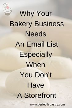 Learn why you need a email list for your bakery business especially when you don't have a storefront. Home Bakery Business, Baking Business, Craft Business, Business Ideas, Business Marketing, Online Marketing, Online Bakery, Small Bakery, Power Of Social Media