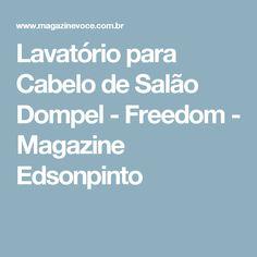 Lavatório para Cabelo de Salão Dompel - Freedom - Magazine Edsonpinto