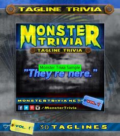 tagline trivia vol horror movies monster trivia - Halloween Monster Trivia