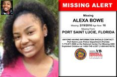 ALEXA BOWE, Age Now: 16, Missing: 02/19/2016. Missing From PORT SAINT LUCIE, FL. ANYONE HAVING INFORMATION SHOULD CONTACT: Port Saint Lucie Police Department (Florida) 1-772-871-5000.