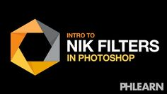 Intro to Nik Filters in Photoshop (Free Download)