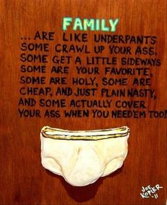 family-are-like-underpants.jpg 620×764 pixels
