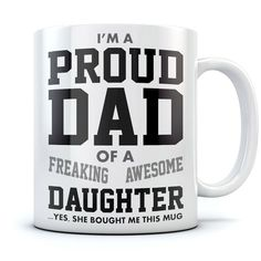 Proud Dad Of A Freaking Awesome Daughter Funny Gift for Fath.- Proud Dad Of A Freaking Awesome Daughter Funny Gift for Fathers Coffee Mug Proud Dad Of A Freaking Awesome Daughter Funny Gift for Fathers Coffee Mug - Diy Christmas Gifts For Dad, Trending Christmas Gifts, Diy Gifts For Dad, Funny Gifts For Dad, Gifts For Teens, Gifts For Father, Fathers, Teen Gifts, Christmas Presents